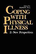 Coping with Physical Illness Volume 2: New Perspectives
