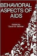 Behavioral Aspects of AIDS