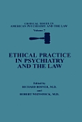 Ethical Practice in Psychiatry and the Law