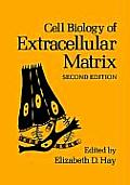 Cell Biology of Extracellular Matrix: Second Edition