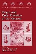 Origin & Early Evolution of the Metazoa