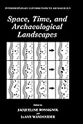 Space, Time and Archaeological Landscapes