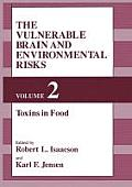 The Vulnerable Brain and Environmental Risks