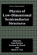 Physics of Low-Dimensional Semiconductor Structures (Physics of Solids and Liquids)