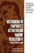 Mechanisms of Lymphocyte Activation and Immune Regulation IV: Cellular Communications