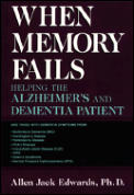 When Memory Fails Helping The Alzheime