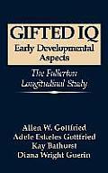 Gifted IQ: Early Developmental Aspects - The Fullerton Longitudinal Study