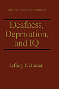 Deafness, Deprivation, and IQ