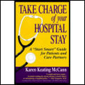 Take Charge Of Your Hospital Stay