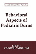 Behavioral Aspects of Pediatric Burns