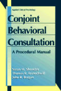 Conjoint Behavioral Consultation: A Procedural Manual (Applied Clinical Psychology) Cover