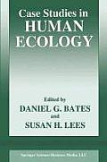 Case Studies in Human Ecology (Language of Science) Cover