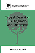 Type a Behavior: Its Diagnosis and Treatment