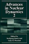Advances in Nuclear Dynamics 2