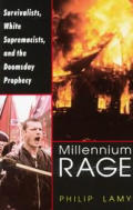 Millennium Rage Survivalists White Supremacists & The Doomsday Prophecy