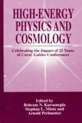 High-Energy Physics and Cosmology: Celebrating the Impact of 25 Years of Coral Gables Conferences