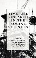 Time Use Research in the Social Sciences