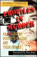 Profiles In Murder An Fbi Legend Dissect