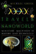 Travels to the Nanoworld: Miniature Machinery in Nature and Technology Cover