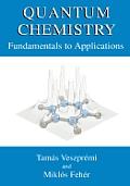 Quantum Chemistry: Fundamentals to Applications