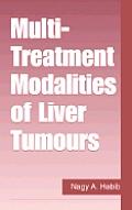 Multi Treatment Modalities of Liver Tumours