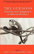 The Guenons: Diversity and Adaptation in African Monkeys (Developments in Primatology)