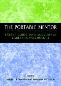 The Portable Mentor: Expert Guide to a Successful Career in Psychology