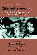 Girls and Aggression: Contributing Factors and Intervention Principles