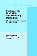 Neuropsychology and Cognition #25: Students with Both Gifts and Learning Disabilities: Identification, Assessment, and Outcomes