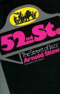 52nd Street: The Street of Jazz