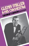 Glenn Miller and His Orchestra (Da Capo Paperback)