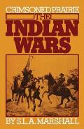 Crimsoned prairie :the Indian wars