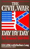 The Civil War Day by Day: An Almanac, 1861-1865 (Da Capo Paperback)
