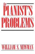The Pianist's Problems: A Modern Approach to Efficient Practice and Musicianly Performance (Da Capo Paperback) Cover