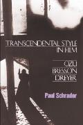 Transcendental Style In Film Ozu...