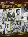 Brown Sugar Eighty Years Of Americas Bla