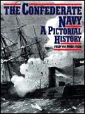 Confederate Navy A Pictorial History