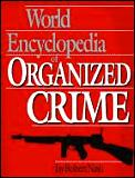 World Encyclopedia of Organized Crime Cover