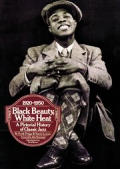 Black Beauty White Heat A Pictorial History of Classic Jazz 1920 1950