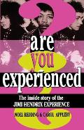 Are You Experienced?: The Inside Story of the Jimi Hendrix Experience