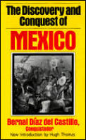 Discovery & Conquest Of Mexico 1517 1521