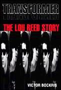 Transformer The Lou Reed Story