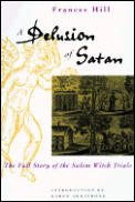 Delusion Of Satan The Full Story Of