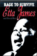 Rage to Survive: The Etta James Story Cover