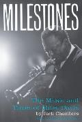Milestones The Music & Times of Miles Davis