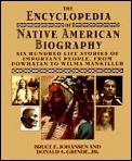 The Encyclopedia Of Native American Biography