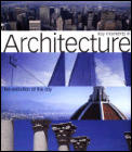Key Moments In Architecture The Evolution of the City
