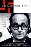 Eichmann Interrogated Transcripts From T