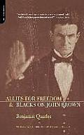 Allies for Freedom & Blacks on John Brown