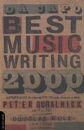 Da Capo Best Music Writing: The Year's Finest Writing on Rock, Pop, Jazz, Country and More (Da Capo Best Music Writing) Cover